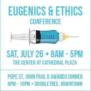 Picture of EUGENICS & ETHICS CONFERENCE - July 26, 2014