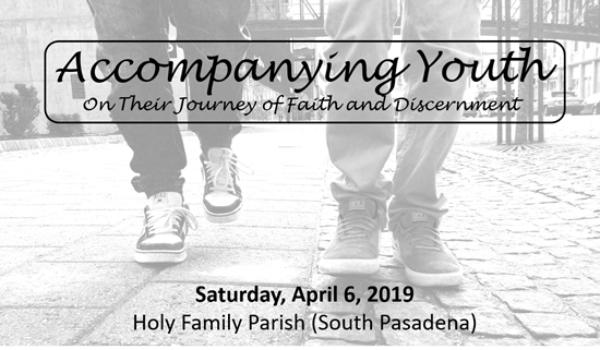 Picture of Accompanying Youth on Their Journey of Faith and Discernment - Saturday, April 6, 2019