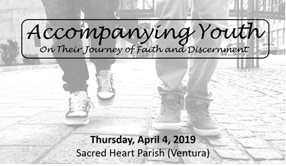 Picture of Accompanying Youth on Their Journey of Faith and Discernment - Thursday, April 4, 2019