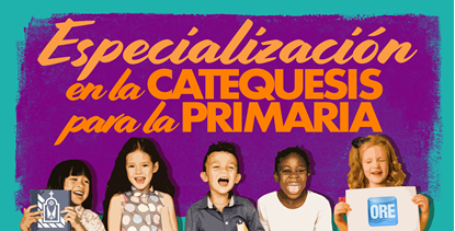 Picture of Especialización en la Catequesis para la Primaria  (Modalidad Zoom) Español_Oct-2020